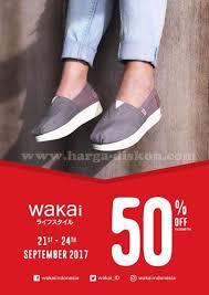 Sepatu Wakai Harganya promo wakai terbaru 50 on second item periode 21 24 september