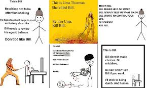 Be Like Bill If You - backlash against bill the stick man who tells people how to behave