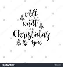 all want christmas you phrase card stock vector 525765985