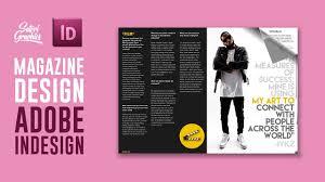 magazine layout graphic design magazine layout in adobe indesign tutorial photoshop indesign