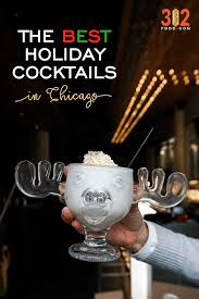 holiday cocktails the best holiday cocktails in chicago by 312food