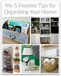 tips for organizing your home my five favorite tips for organizing your home driven by decor