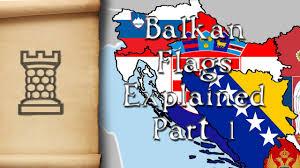 Slavic Flags Western Balkan Flags Explained Part 1 Youtube