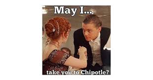 Chipotle Memes - your friends tag you in every chipotle meme out there are you
