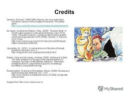 The Selfish Gene Meme - презентация на тему russian bear in the mirror of dawkinss theory