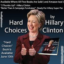 Meme Books - hillary clinton s hard choices hillary clinton meme