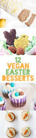 12 vegan easter desserts elephantastic vegan