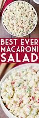 best 25 creamy macaroni salad ideas on pinterest pasta salad