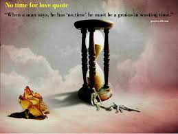 Time Love Quotes by Time Quotes U0026 Sayings Pictures And Images