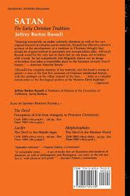 Christian Halloween Party Ideas Satan The Early Christian Tradition Cornell Paperbacks Jeffrey