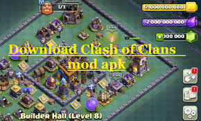 game coc sudah di mod download clash of clans mod apk builder hall 8 update