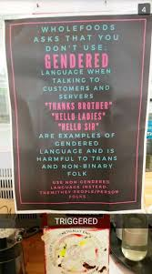 Whole Foods Meme - fact check whole foods market bans gendered language