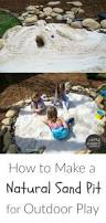 how to make a natural children u0027s sand pit