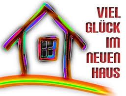 spr che zum einzug ins neue heim glückwünsche und sprüche zum neuen haus
