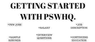 Psw Sample Resume by Getting Started With Personal Support Worker Headquaters