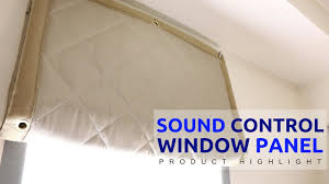 soundproofing a window using a sound control window panel youtube