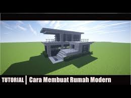 membuat rumah di minecraft minecraft tutorial cara membuat rumah modern 5 youtube