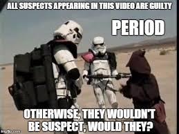 Star Wars Stormtrooper Meme - guilty period imgflip