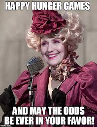 May The Odds Be Ever In Your Favor Meme - hunger games potus hillary imgflip