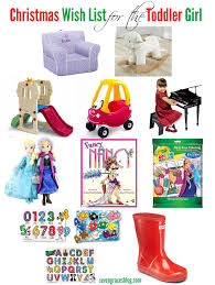 christmas wish list for the toddler toddler girls parents and gift