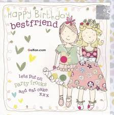 birthday card for best friends 75 beautiful birthday wishes images for best friend birthday