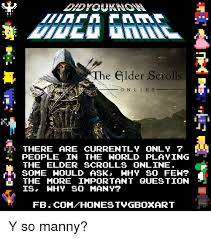 Elder Scrolls Online Meme - e elder scrolls o n l i n e there are currently only 7 people in the