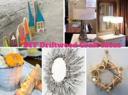 6 easy diy driftwood craft ideas to decorate your house