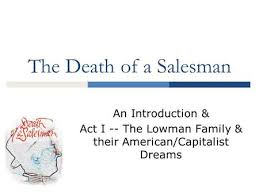 death of a salesman theme of alienation the death of a salesman an introduction ppt download