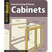 constructing kitchen cabinets constructing kitchen cabinets back to basics