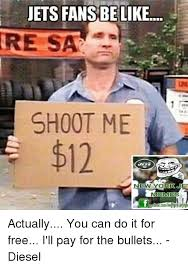 New York Jets Memes - jets fans be like re sa shoot me 96 new york jet memes actually