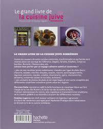 cuisine de reference livre amazon fr le grand livre de la cuisine juive ashkénaze