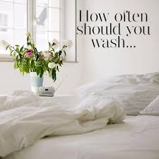 Good Bed Sheets How Often Should You Wash Your Sheets Cleaning Your Bedding