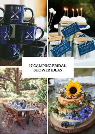 Wedding Shower Ideas by 16 Cozy And Fun Camping Bridal Shower Ideas Weddingomania