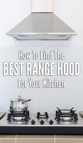 How To Remove Cooktop From Counter How To Choose The Best Range Hood Buyer U0027s Guide
