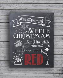 i m dreaming of a chalkboard print i m dreaming of a white christmas but if