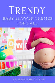 baby shower theme for three baby shower themes for fall that will be trendy this year