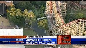 Texas Six Flags Six Flags Roller Coaster Texas Giant Kills Scared Woman Falls To Death