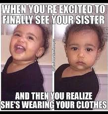 Memes About Sisters - 27 pictures that perfectly sum up being the eldest sibling humor