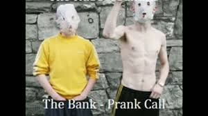 the bank prank call by the rubberbandits must watch video