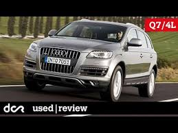 buying used audi buying a used audi q7 2005 2015 common issues engine types