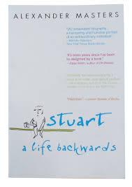 stuart a life backwards alexander masters 9780385340885 amazon