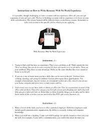 Resume For First Job No Experience by How To Create A Resume Without Work Experience Free Resume