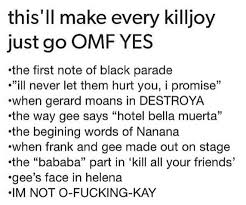 Emo Band Memes - this makes me happy my chemical romances killjoys only