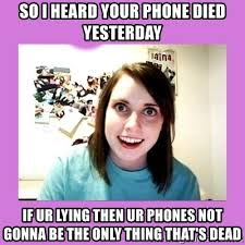 Phone Died Meme - so i heard your phone died yesterday if ur lying then ur phones not