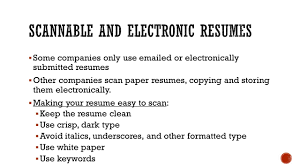 What Is A Scannable Resume Applying For A Job Section Ppt Download