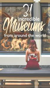 123 best museums of the world images on travel things