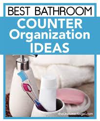 bathroom counter organization ideas best bathroom counter organization ideas the unclutter