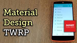 themed material easily install a material design themed twrp on your nexus 5 how