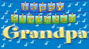 happy birthday greetings to grandfather birthday wishes to
