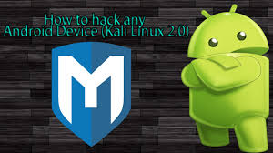 how to hack any on android how to hack any android device kali linux 2 0